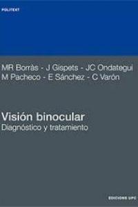 Visión Binocular.Diagnóstico y tratamiento
